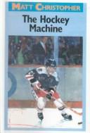 Download The Hockey Machine (Matt Christopher Sports Classics)