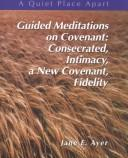 Guided Meditations on Covenant