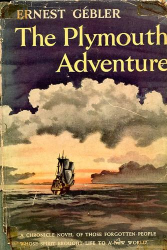 The Plymouth adventure by Ernest Gébler