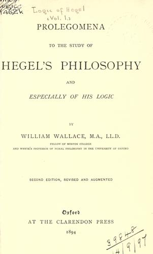 Download Prolegomena to the study of Hegel's philosophy and especially of his logic.