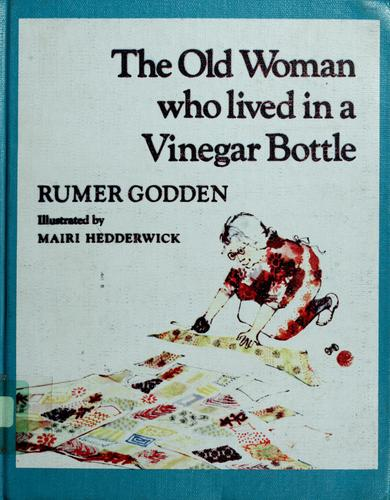 Download The old woman who lived in a vinegar bottle.