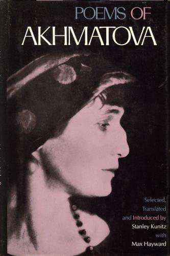 Poems of Akhmatova by Anna Akhmatova