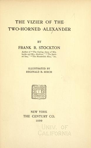 The vizier of the two-horned Alexander by Frank Tenney Stockton