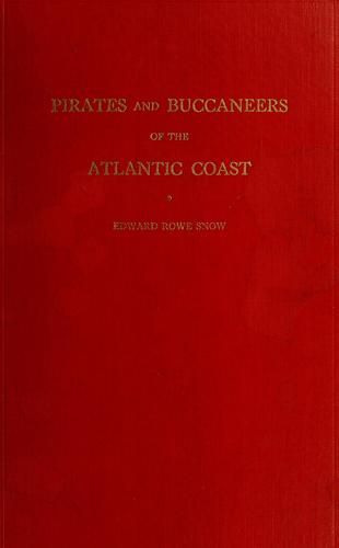 Pirates and buccaneers of the Atlantic coast.