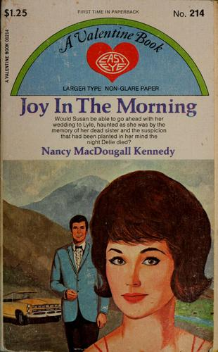 Joy in the morning by Nancy MacDougall Kennedy