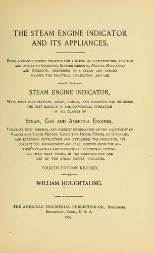 The steam engine indicator and its appliances.