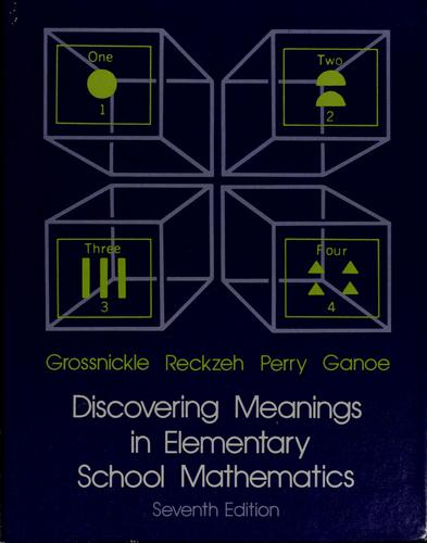 Discovering Meanings in Elementary School Mathematics
