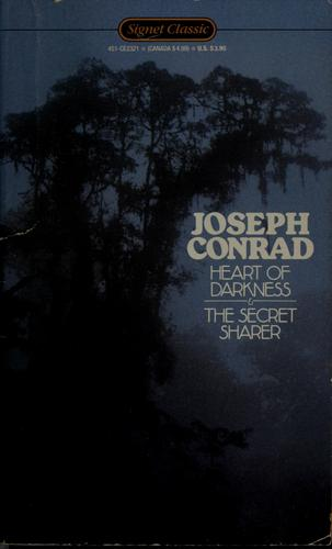 Heart of darkness ; and, the secret sharer by Joseph Conrad