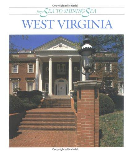 West Virginia (From Sea to Shining Sea) by Dennis B. Fradin