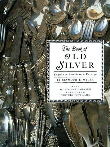 Download The Book of Old Silver