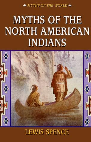 Download Myths of the North American Indians
