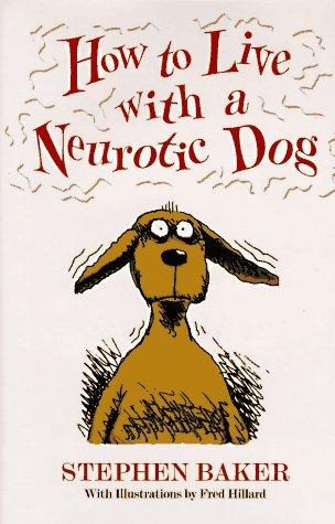 Download How to live with a neurotic dog