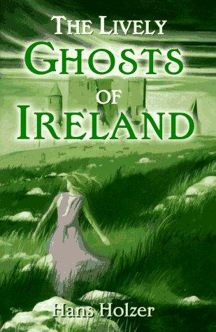 Download The Lively Ghosts of Ireland
