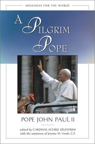 Download A Pilgrim Pope