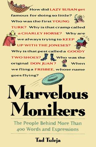 Marvelous monikers