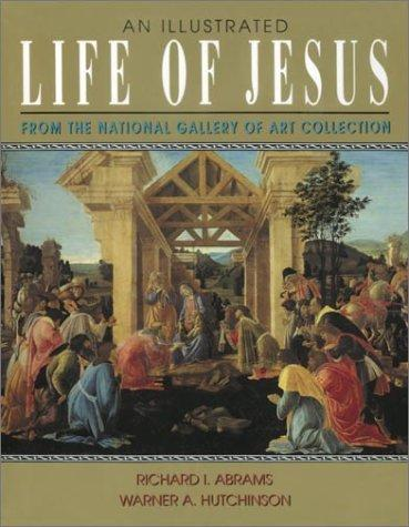 Download An illustrated life of Jesus