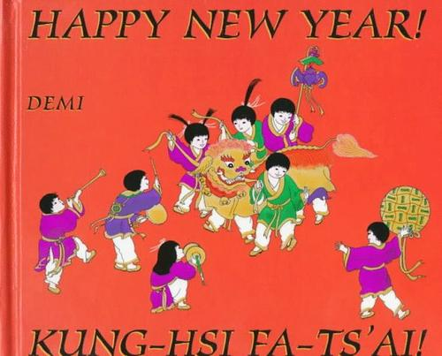 Download Happy New Year!/Kung-Hsi Fa-Ts'ai!