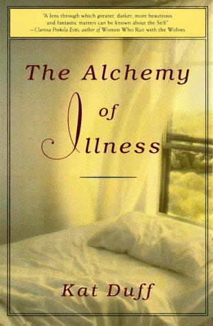 Download The alchemy of illness