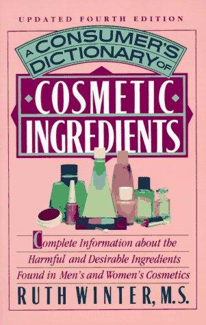 Download A consumer's dictionary of cosmetic ingredients