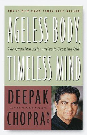 Download Ageless body, timeless mind
