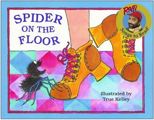 Download Spider on the Floor (Raffi Songs to Read)