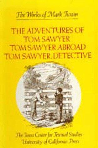 Download The adventures of Tom Sawyer ; Tom Sawyer abroad
