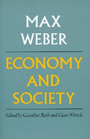 Economy and society by Max Weber