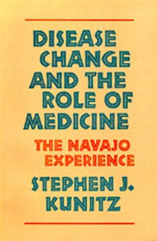 Disease Change and the Role of Medicine