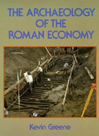 Download The Archaeology of the Roman Economy