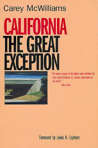 California, the great exception
