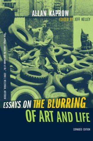 Download Essays on the Blurring of Art and Life