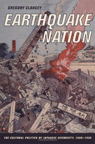 Earthquake nation by Gregory K. Clancey