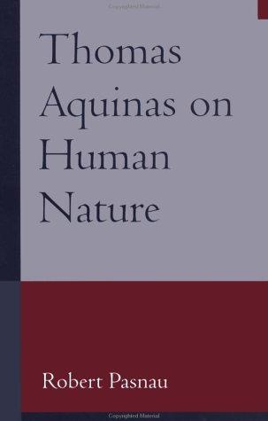 Download Thomas Aquinas on Human Nature