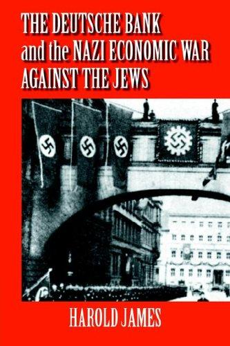 Download The Deutsche Bank and the Nazi Economic War Against the Jews