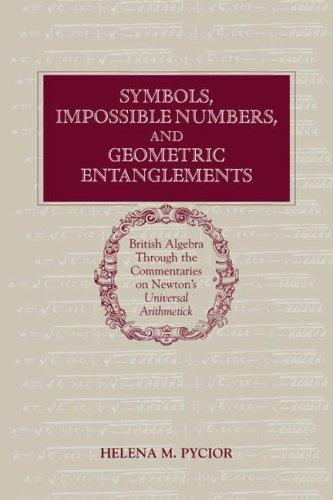 Download Symbols, Impossible Numbers, and Geometric Entanglements