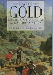 Days of Gold: The California Gold Rush and the American Nation by Rohrbough, ...