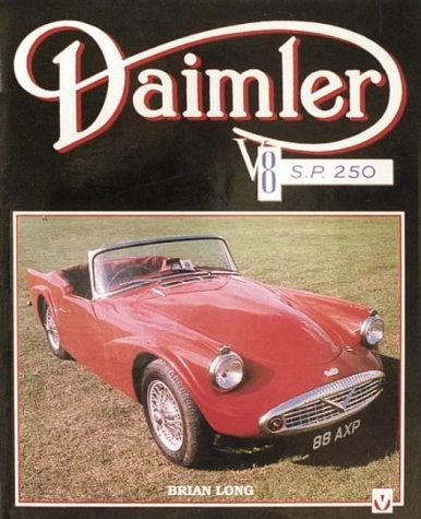 Cover of: Daimler Sp250 V8/'Dart' (Car & Motorcycle Marque/
