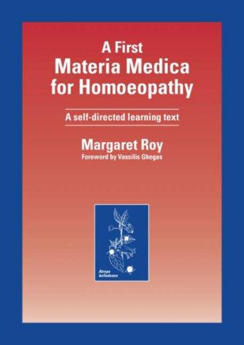 A First Materia Medica for Homoeopathy