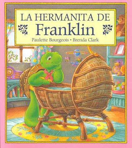 La Hermanita de Franklin*
