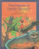 Download What Happened to Patrick's Dinosaurs ?