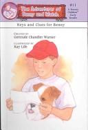 Keys and Clues for Benny (Adventures of Benny and Watch by Gertrude Chandler Warner