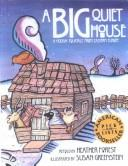 Big Quiet House
