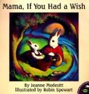 Download Mama, If You Had a Wish