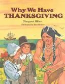 Why We Have Thanksgiving (Modern Curriculum Press Beginning to Read Series)