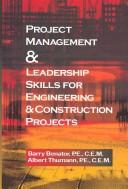 Download Project Management and Leadership Skills for Engineering and Construction Projects