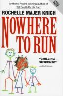 Nowhere to Run by Rochelle Majer Krich