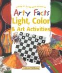 Light, Color & Art Activities (Arty Facts)