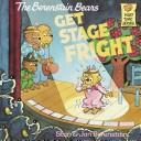 Download The Berenstain Bears Get Stage Fright (Berenstain Bears First Time Chapter Books)
