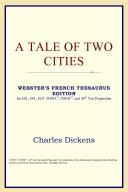 Download A Tale of Two Cities (Webster's French Thesaurus Edition)