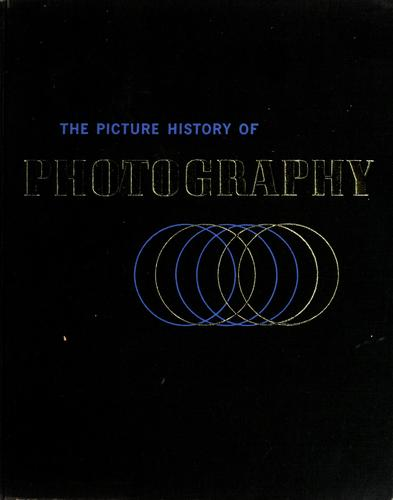 The picture history of photography by Peter Pollack